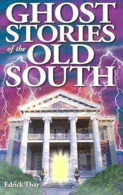 Ghost Stories of the Old South als Taschenbuch