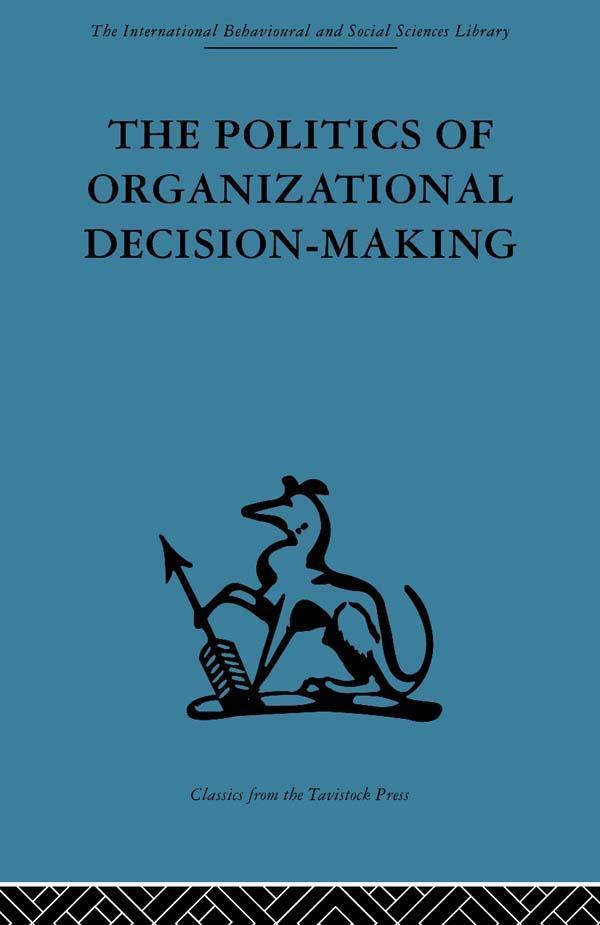 Politics of Organizational Decision-Making als ...