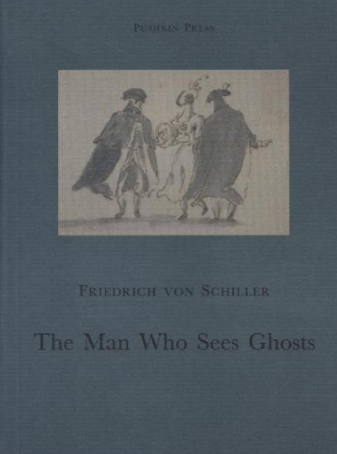 The Man Who Sees Ghosts: From the Memoirs of the Count Von O**** als Taschenbuch