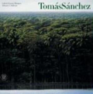 Tomas Sanchez als Buch (gebunden)