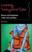Learning Senegalese Sabar: Dancers and Embodiment in New York and Dakar