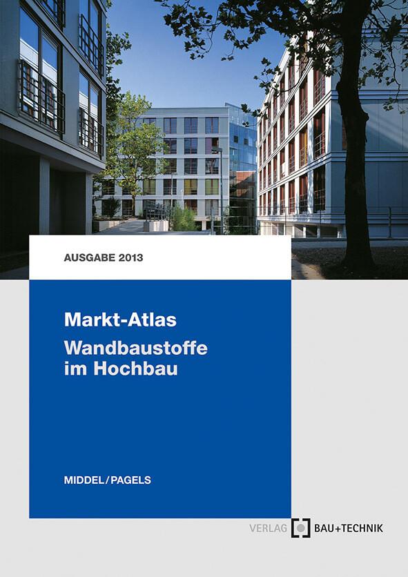 Markt-Atlas Wandbaustoffe im Hochbau als Buch v...