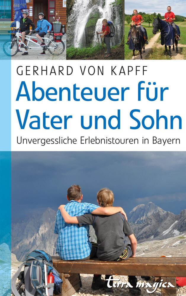 Abenteuer für Vater und Sohn als Buch von Gerha...
