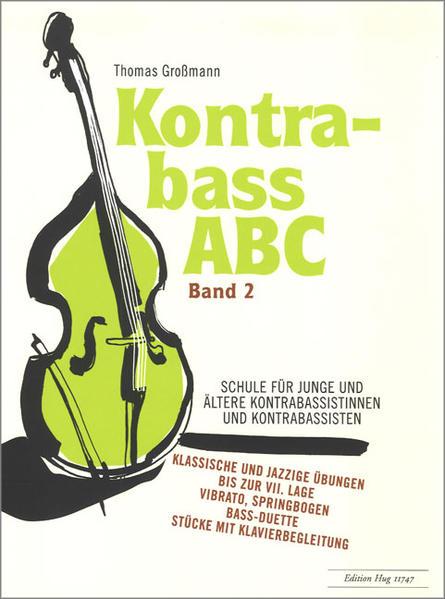 Kontrabass ABC 2 Schule als Buch von Thomas Gro...