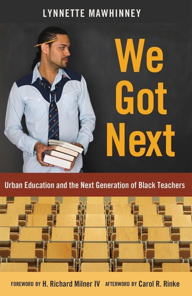 We Got Next als Buch von Lynnette Mawhinney