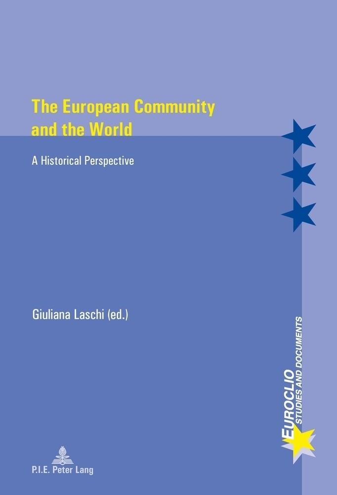 The European Community and the World als Buch von