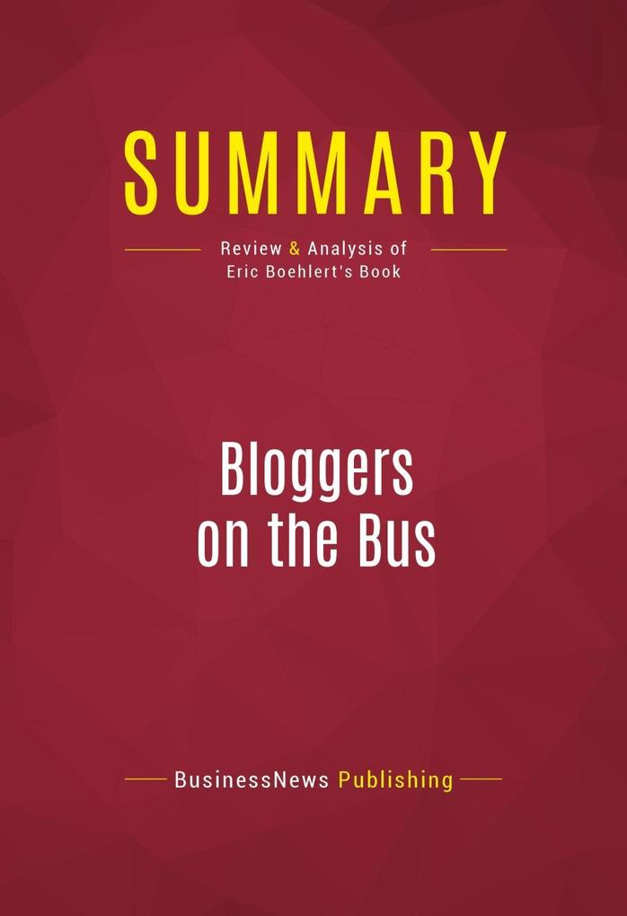 Summary: Bloggers on the Bus als eBook Download...