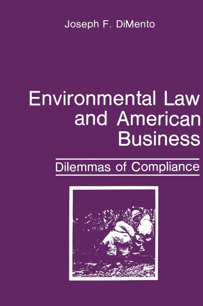 Environmental Law and American Business als Buch