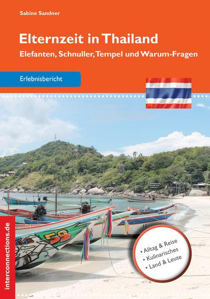 Elternzeit in Thailand als Buch von Sabine Sandner