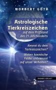 Astrologische Tierkreiszeichen auf dem Prüfstand des 21. Jahrhunderts