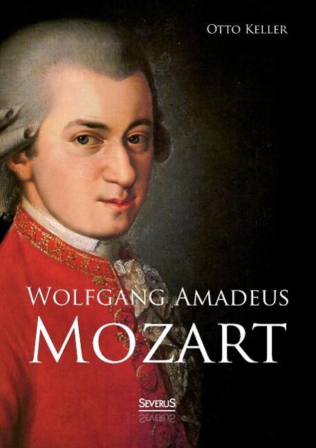 Wolfgang Amadeus Mozart. Biographie als Buch vo...