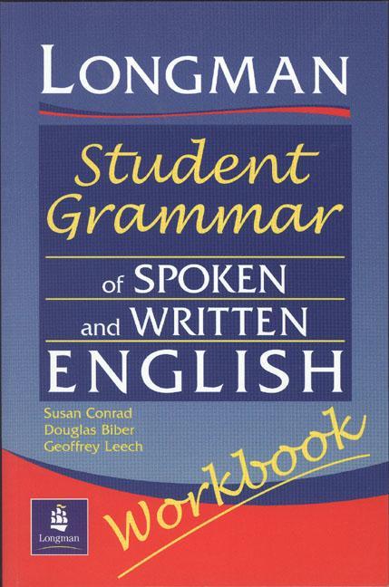 Longmans Student Grammar of Spoken and Written English Workbook als Buch