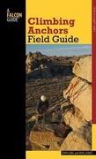 Climbing Anchors Field Guide