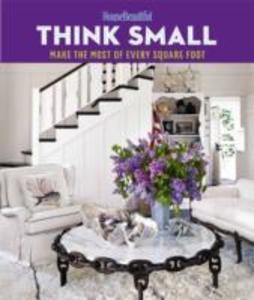 House Beautiful: Think Small als Buch von