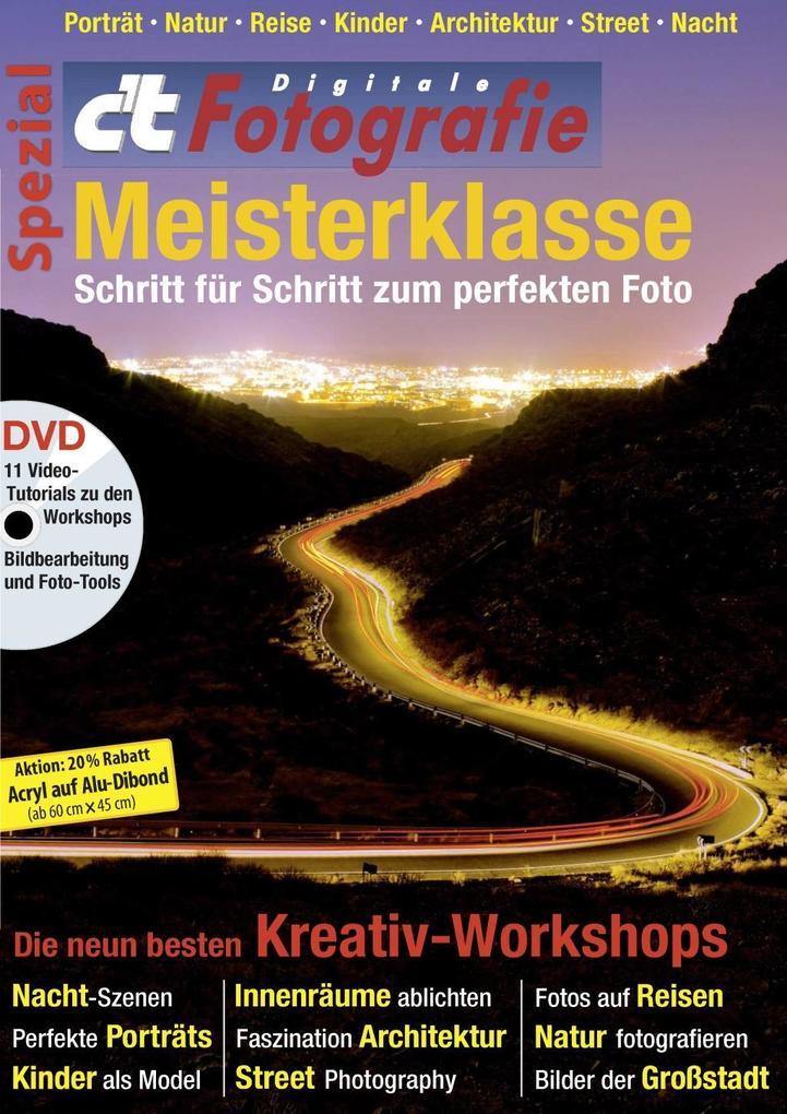 c´t Fotografie Spezial: Meisterklasse Edition 1...