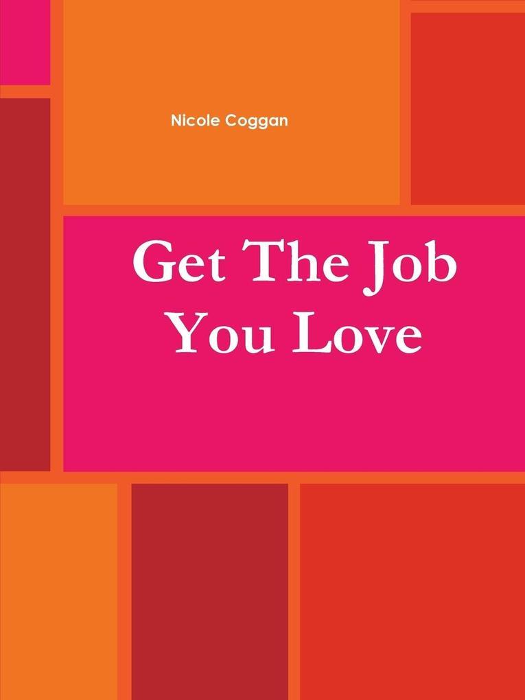 Get the Job You Love Work Book als Taschenbuch ...