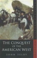 The Conquest of the American West als Buch (kartoniert)
