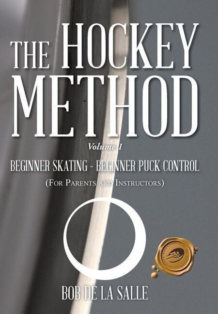 THE HOCKEY METHOD als Buch von Bob De La Salle
