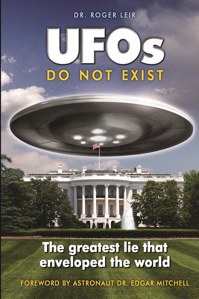 UFOs Do Not Exist als Taschenbuch von Roger Leir