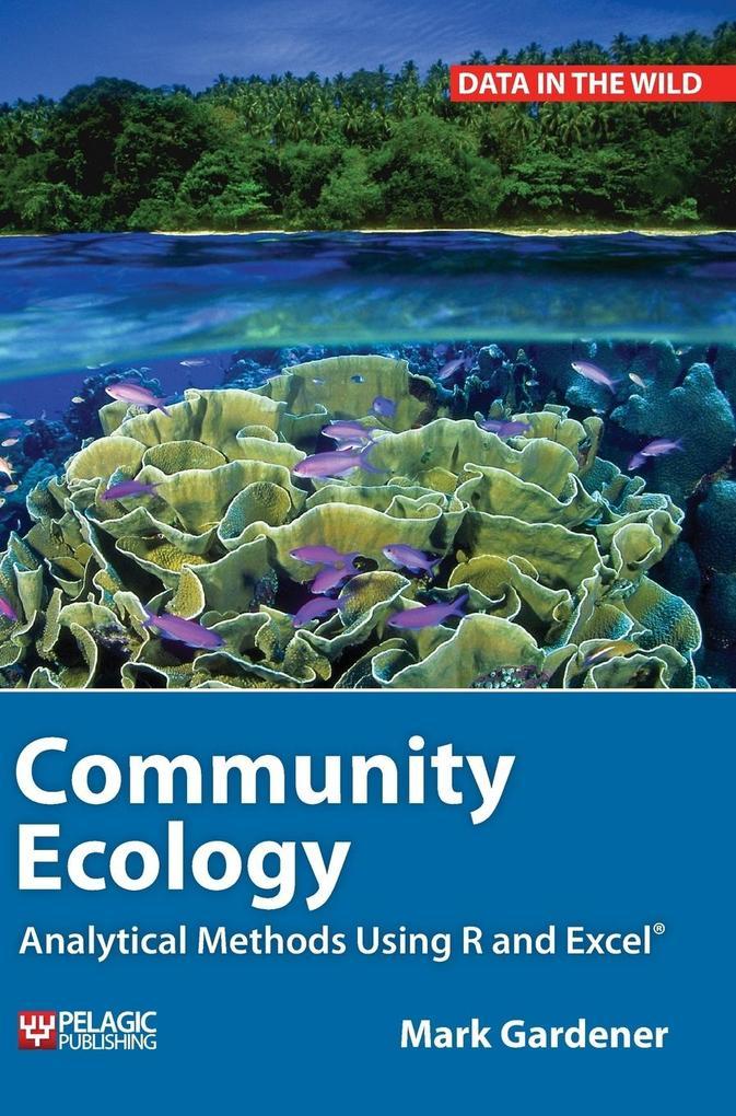 Community Ecology als Buch von Mark Gardener
