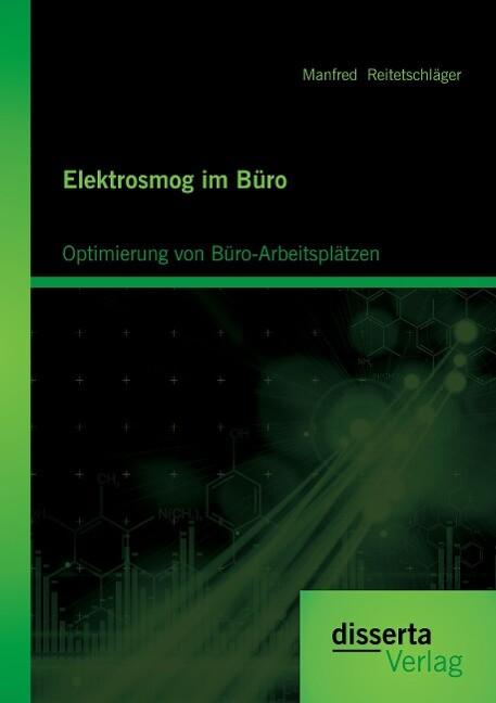 Elektrosmog im Büro: Optimierung von Büro-Arbei...
