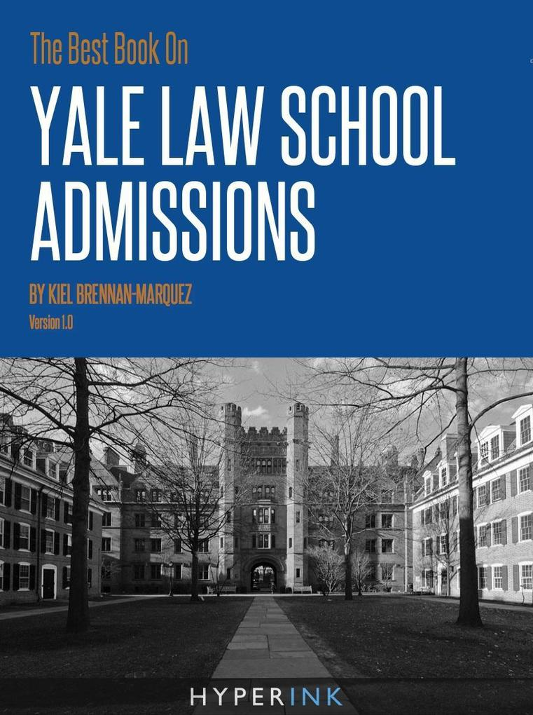 The Best Book On Yale Law School Admissions als...