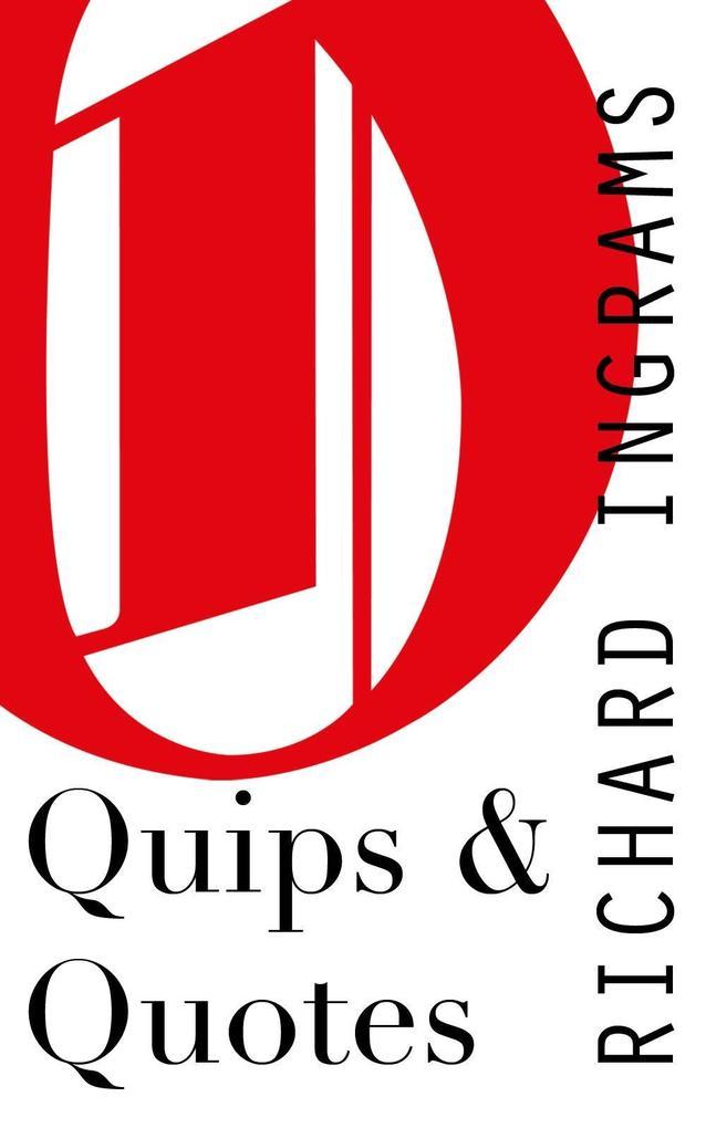 Quips and Quotes als eBook Download von Richard...