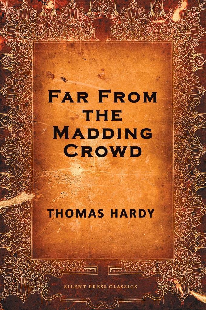 Far from the Madding Crowd als eBook epub
