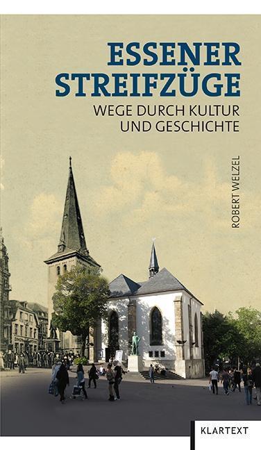 Essener Streifzüge als Buch von Robert Welzel