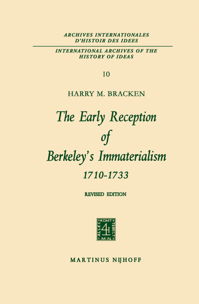The Early Reception of Berkeley's Immaterialism 1710-1733 als Buch