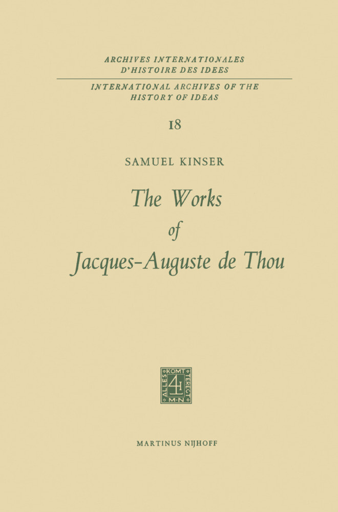The Works of Jacques-Auguste de Thou als Buch