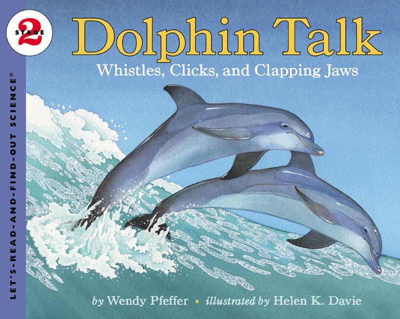 Dolphin Talk: Whistles, Clicks, and Clapping Jaws als Taschenbuch