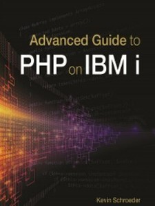 Advanced Guide to PHP on IBM i als eBook Downlo...