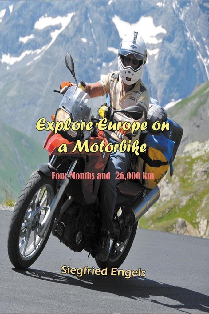 Explore Europe on a Motorbike als eBook Downloa...