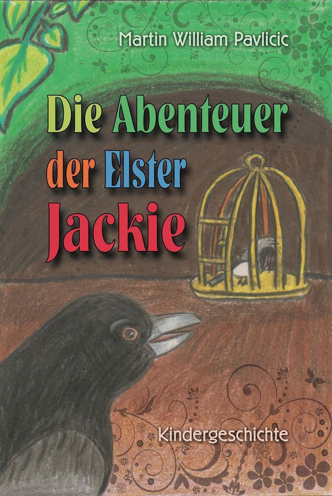 Die Abenteuer der Elster Jackie als eBook Downl...