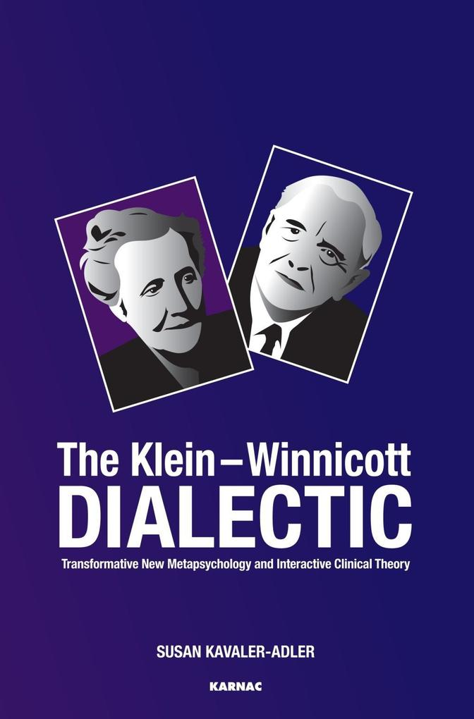 The Klein-Winnicott Dialectic als eBook Downloa...