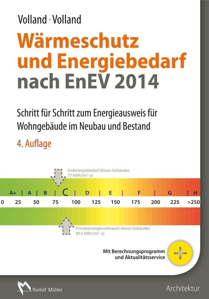 Wärmeschutz und Energiebedarf nach EnEV 2014 als Buch