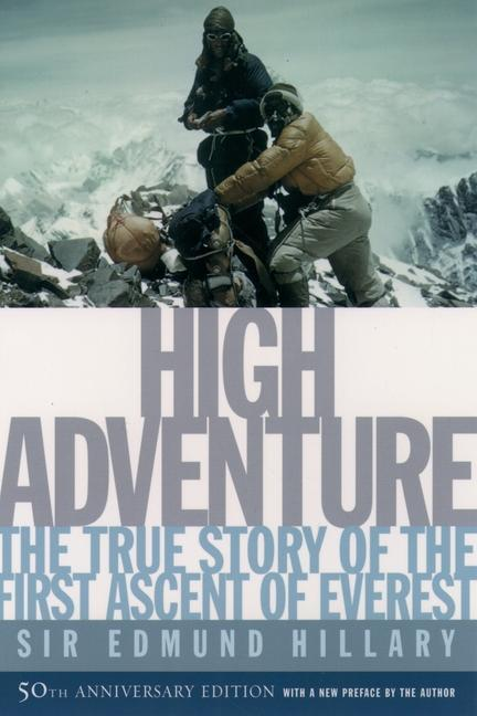 High Adventure: The True Story of the First Ascent of Everest als Taschenbuch