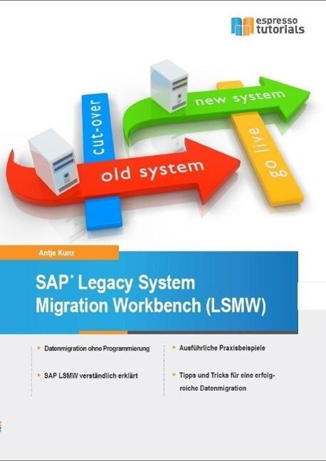 SAP Legacy System Migration Workbench (LSMW) al...