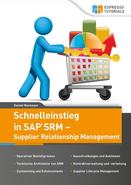 Schnelleinstieg SAP SRM - Supplier Relationship...