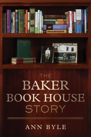 Baker Book House Story als eBook Download von