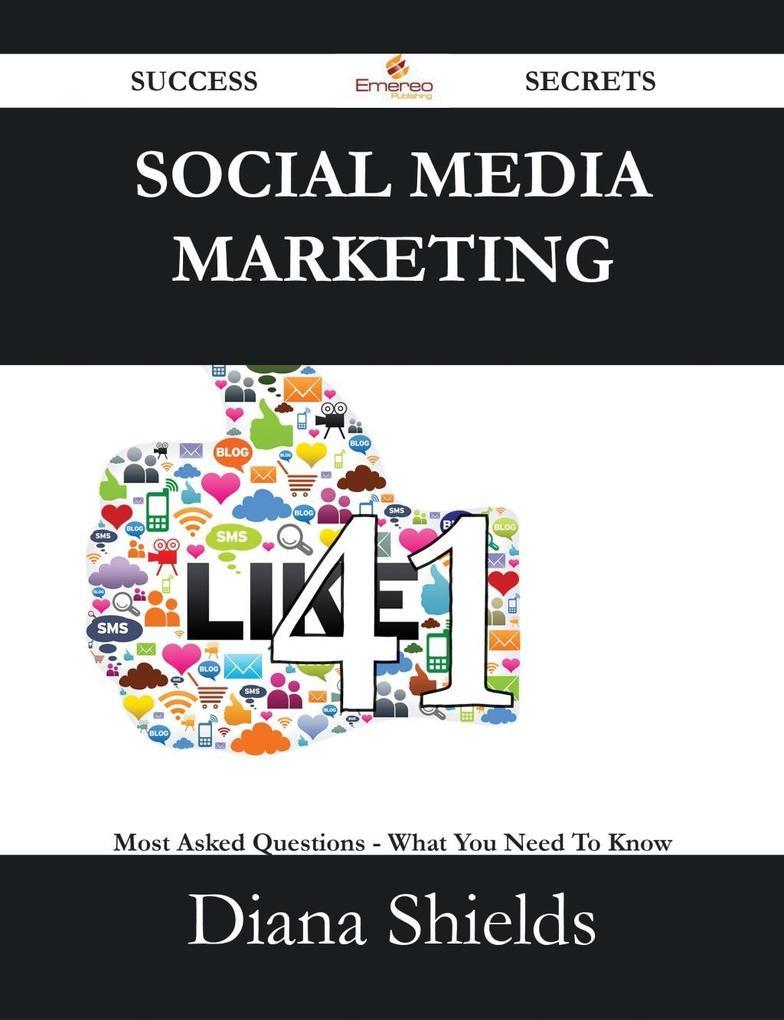 Social Media Marketing 41 Success Secrets - 41 ...