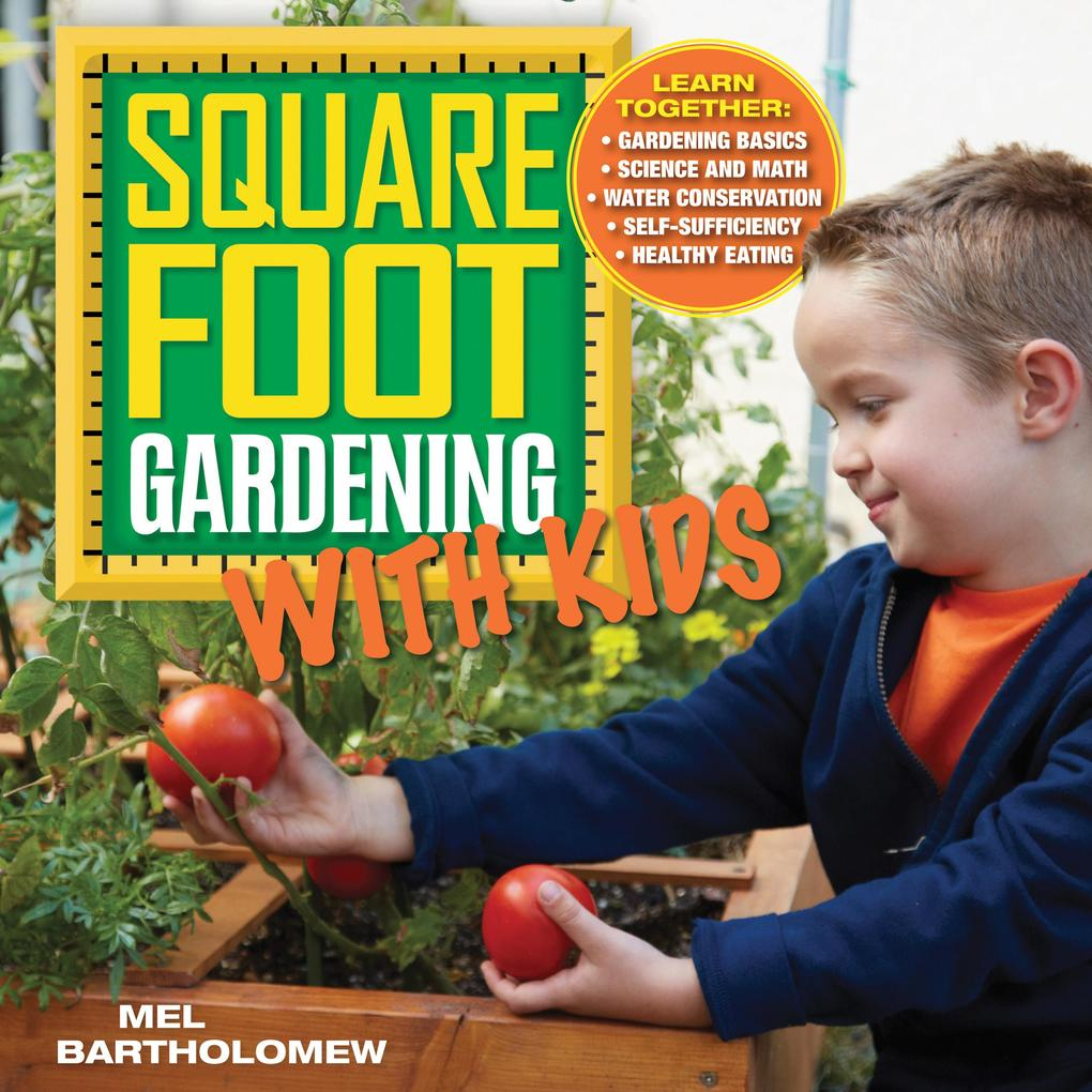 Square Foot Gardening with Kids als eBook Downl...