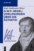 G. W. F. Hegel: Vorlesungen über die Ästhetik