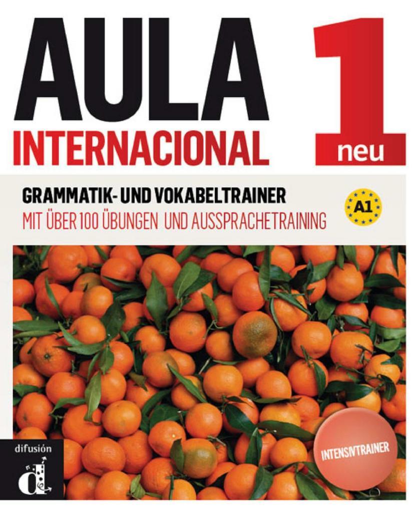 Aula internacional 1. Grammatik- und Vokabeltra...