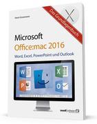 Das Grundlagenbuch zu Office:mac 2016