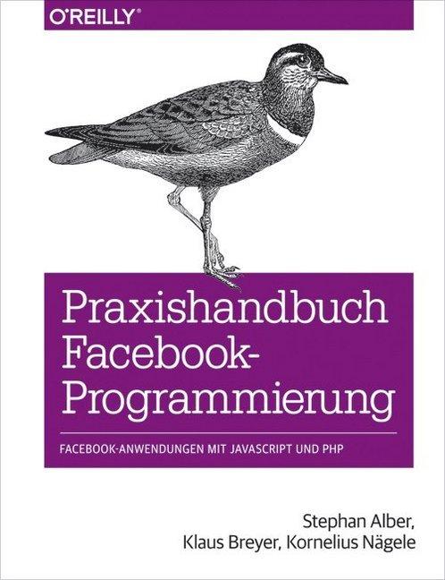 Praxishandbuch Facebook-Programmierung als Buch...