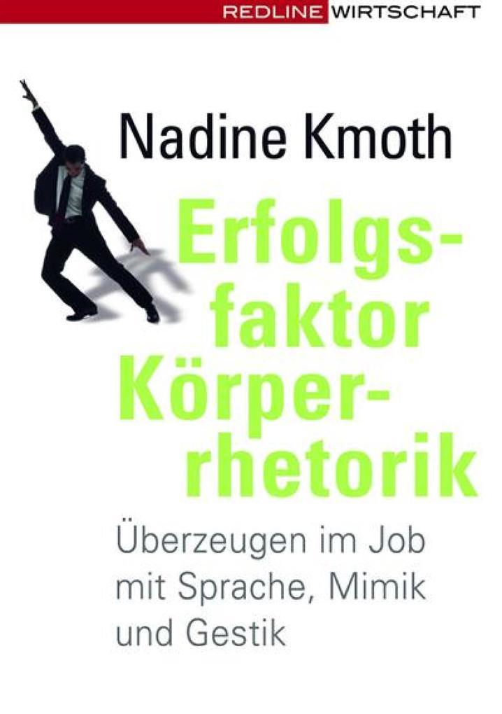 Erfolgsfaktor Körperrhetorik als eBook Download...