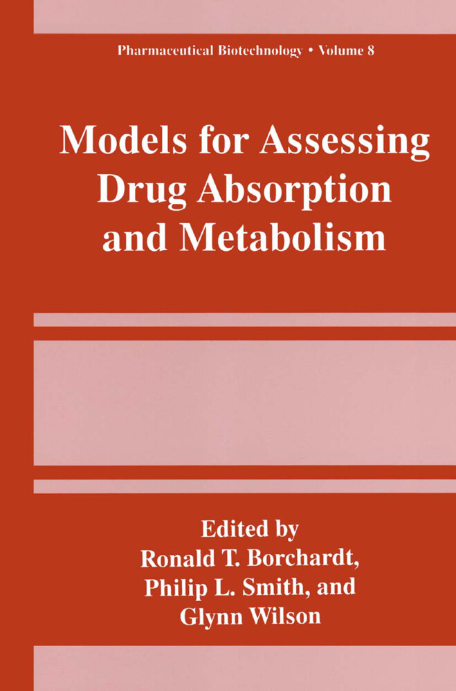 Models for Assessing Drug Absorption and Metabolism als Buch