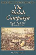 The Shiloh Campaign: March-April 1862